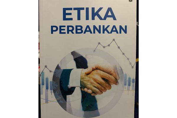 Resensi Buku A. Sonny Keraf: Etika Perbankan